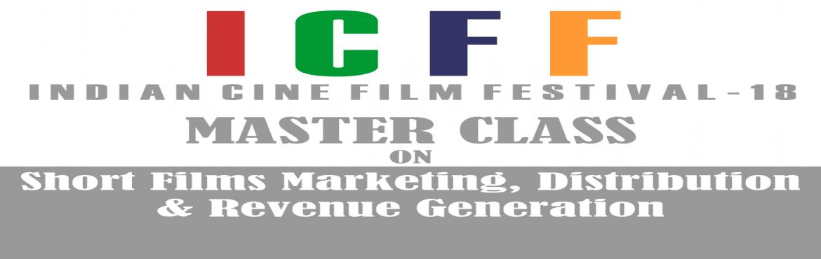 Book Online Tickets for Master Class on Short Films Marketing, D, Mumbai. Master Class on Short Films Marketing, Distribution & Revenue Generation deigned for emerging filmmakers. The master class will covers-1. How to realize short film making a commercial enterprise.2. Marketing of Short Films.3. Promotion of Short F