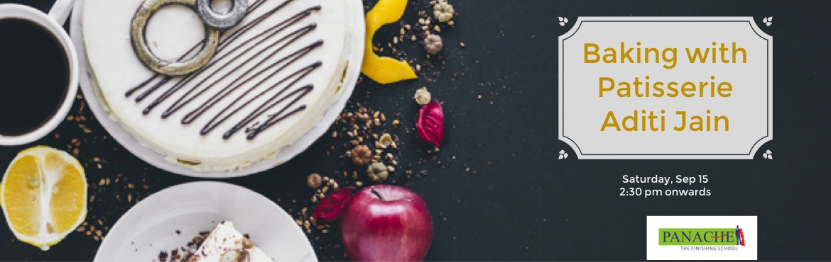 Book Online Tickets for Baking with Patissiere Aditi Jain, Hyderabad. On popular demand, we are back with another session for all baking enthusiasts out there.  You not only learn to bake in this workshop but also dessert styling, portioning, storing and techniques. So come and learn from this experienced L