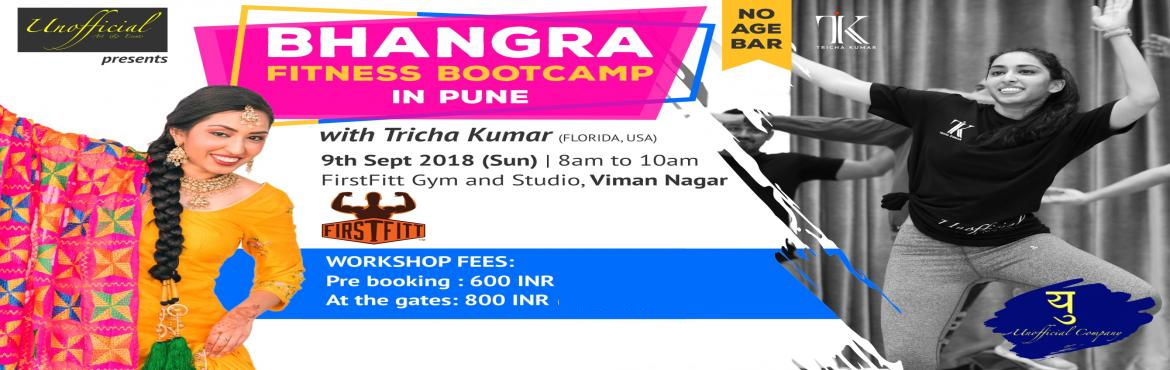 Book Online Tickets for Bhangra FITNESS Bootcamp in Viman Nagar,, Pune. About the Artist - Tricha Kumar Tricha hails from the US, where she has trained and competed in Bhangra since 2012. A resident artist for many studios, Tricha has choreographed, directed, and performed across the country. She has danced alongside Bha
