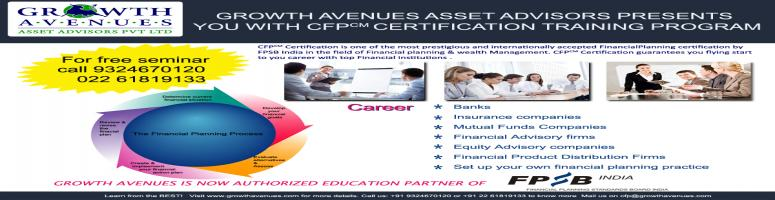 Book Online Tickets for CFP Classes in Mumbai, Mumbai. Growth Avenue Assets Advisor presents you with CFP certification training program. The rapid growth in Indian financial service industry has lead the demand for financial planner and advisor. As the Financial Service sector is maturing and transformi