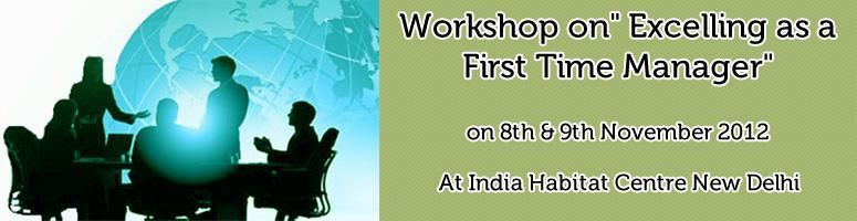 Book Online Tickets for Workshop on Excelling as a First Time Ma, NewDelhi.  