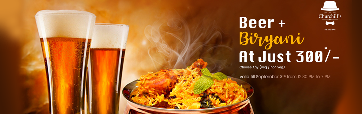 Book Online Tickets for Beer Biryani Festival at Churchill , Bengaluru.  Beer  Biryani Festival at Churchill   Churchill\'s Restobar presents - The Beer & Biryani festival September 2018  Bangalore September, 2018: Ever heard of a festival that celebrates India\'s 2 favourite items, Beer &amp