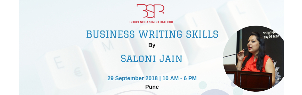 Book Online Tickets for Business Writing Skills By Saloni Jain , Pune. Do u know that 212 billion business emails are being sent/received everyday ? Even your email has a tone ?Writing less is more effective than writing more in Business ?Your e-mail style is a direct reflection of your professional reputation ?Sho