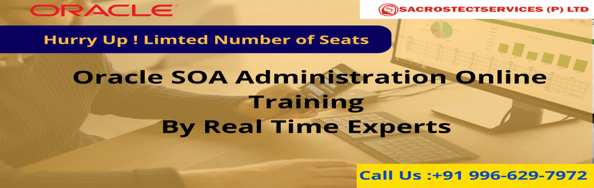 "Book Online Tickets for  Sacrostect services Under The Guidance , Hyderabad. Are you interested in making a career in the in-trend Oracle SOA Admin profession? Then the good news for you is that the ""Sacrostect services"" is conducting a Free Oracle SOA Admin Online Demo session under the supervision"