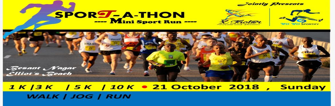 Book Online Tickets for Sportathon (Mini Sport Run), Chennai.  X-Factor& Yo Yo Spotify Jointly Presents,  X-Factor is one of the creative and innovative event management company with young, energetic, enthusiastic, hardworking and trust driven team.    Lets do some sports