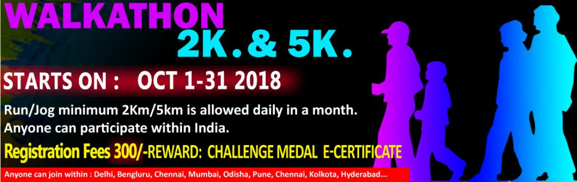 Book Online Tickets for 2K/5K Dailly Walkathon Challenge October, Bengaluru. October Challenge 2018  2K/5K Walk/Jog daily in a month  Complete Your Run in Your Own Time at Your Own Pace Anywhere in the World!  OVERVIEW  EVENT DESCRIPTION: Walk/Jog from any location you choose. You can walk,