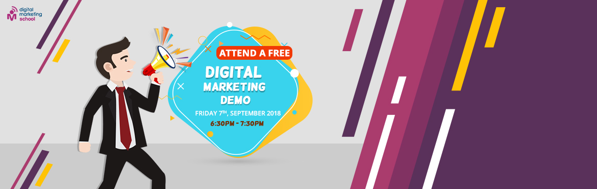 Book Online Tickets for DIGITAL MARKETING - FREE DEMO , Hyderabad. Digital Marketing Demo – 7th September This demo is exclusively designed for Digital Marketing enthusiast determined in learning the trending course. This demo will give you an opportunity to make a decision whether to proceed with the course.O