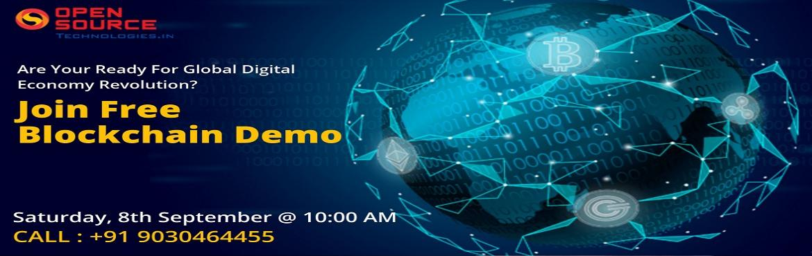 Book Online Tickets for Avail The Best Interactive Free Demo Ses, Hyderabad.  Avail The Best Interactive Free Demo Session On Blockchain Organized By The Domain Experts At Open Source Technologies on 8th September @ 10 AM  Take a Part in Distributed Database of public ledger of Transactions- Blockchain Free Demo At