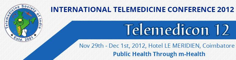 International Telemedicine Conference 2012: Telemedicon 12