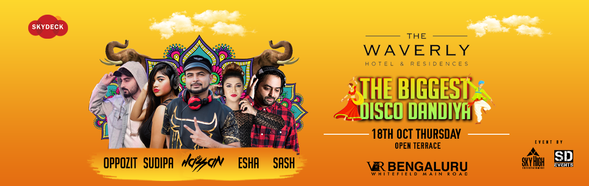Book Online Tickets for Bangalores biggest and luxurious DISCO D, Bengaluru. Bangalore's biggest DISCO Dandiya 2nd Edition, after the massive hit of our first edition here we are striking back with bigger plans this year at the Bangalore's most iconic 5 star Hotel with open poolside rooftop. The waverly is all set