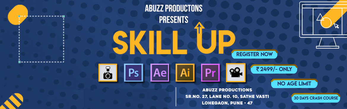 Book Online Tickets for Skill Up, Pune. About The Event  One Month Advance Course on weekends to Enhance your skill\'s. 1. Adobe Photoshop.2. Adobe Illustrator.3. Adobe After Effect.4. Adobe Premiere.5. Sketching6. Photography.7. Videography. For Info and booking contact:Deepak Jha - +91-7