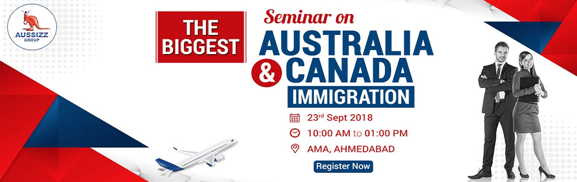 Book Online Tickets for Free Seminar on Australia and Canada Mig, Ahmedabad. Calling all the aspirants who want to migrate to Australia or Canada!  Do you want to gain clarity on Australia / Canada Permanent Residency process and your eligibility?  Date: 23rd September 2018 (Sunday) Venue: AMA, Ahmedabad Time: 10:00
