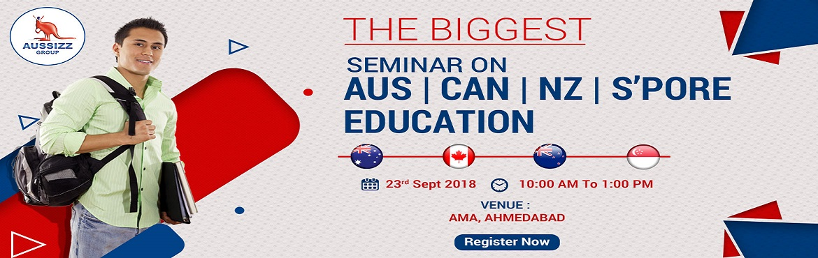 Book Online Tickets for Free Seminar on AUS, CAN, NZ, Singapore , Ahmedabad. Exclusive Seminar on Australia, Canada, New Zealand and Singapore Education!  Don\'t miss this great opportunity!  Gain complete information, get your doubts addressed, and queries resolved by experts on:   Visa options Popular courses
