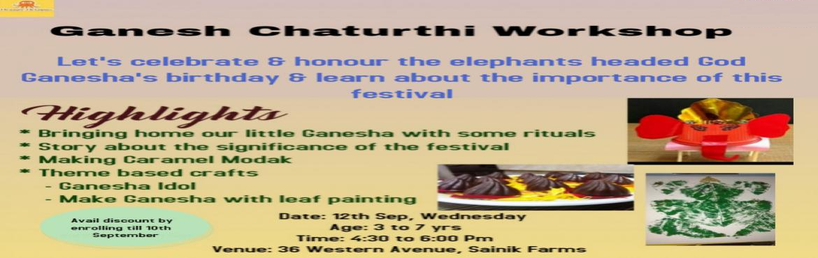 Book Online Tickets for Ganesh Chaturthi Workshop at Orange Octo, New Delhi. Inviting all the little ones to celebrate the birth and symbolism of Lord Ganesha with this session which helps us uncover the spiritual meeting and importance of this festival in our lives. Highlights of the workshop :Bringing home our little
