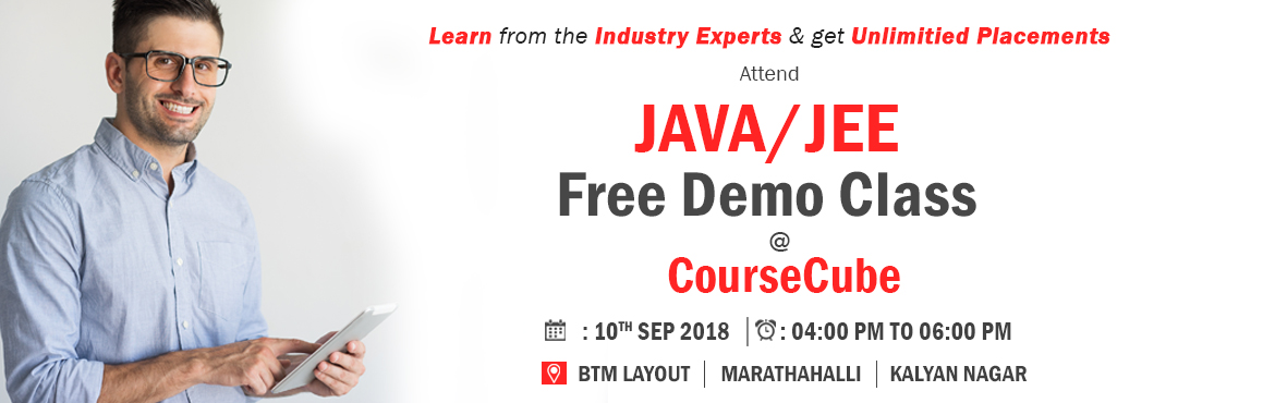 Book Online Tickets for Attend Free Java Demo Class by SrinivasD, Bengaluru.  Wanna know how Java can help you get to your dream job in IT? Attend #Free #Java #Demo Class by #SrinivasDande on 10th September 2018 from 4PM to 6PM. Venue: CourseCube\'s #BTM, #Marathahalli and Kal