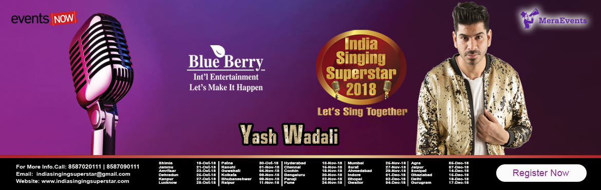 Book Online Tickets for INDIA SINGING SUPERSTAR 2018 Kolkata, Kolkata.  INDIA SINGING SUPERSTAR 2018 Kolkata   For those who eat, breathe, sleep to Singing then this is an incredible entertaining show searching for the real talent who has the potential to be the future of Singing industry.Blueberry Intern