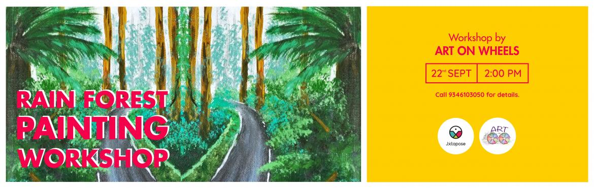 Book Online Tickets for RAIN FOREST PAINTING WORKSHOP , Hyderabad. Who doesn't love the lush greens of a rain forest with sunlight beautifully trickling through the leaves to shine light into the homes of so many forms of life. Let's create the magical experience of a rain forest right here, on a canvas