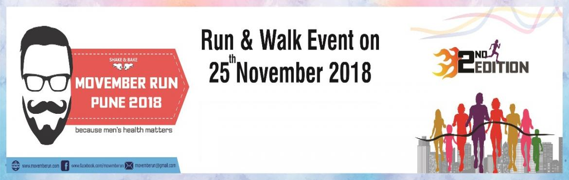 Book Online Tickets for Movember Run Pune 2018, Pune. Welcome to the Second Edition of Movember Run Pune organized by Shake & Bake, a group of running enthusiasts. The purpose of this run is to create awareness about various health issues affecting men for example prostate cancer