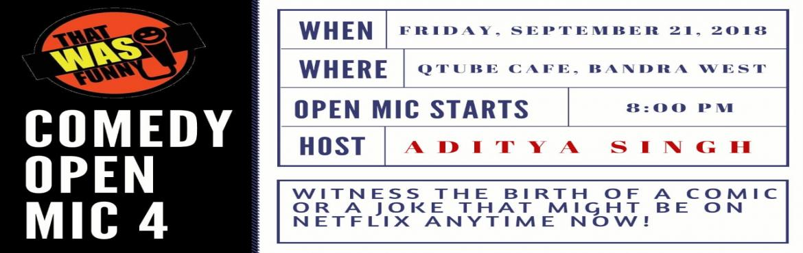 Book Online Tickets for 	 Comedy Open Mic-4 (FREE Entry), Mumbai.  Come to see some new and some fairly seasoned comics present their freshest funniest thoughts straight outta the oven. Some of these jokes may make it to their Amazon prime/Netflix special someday soon.Hosted by the very funny Aditya Singh at o