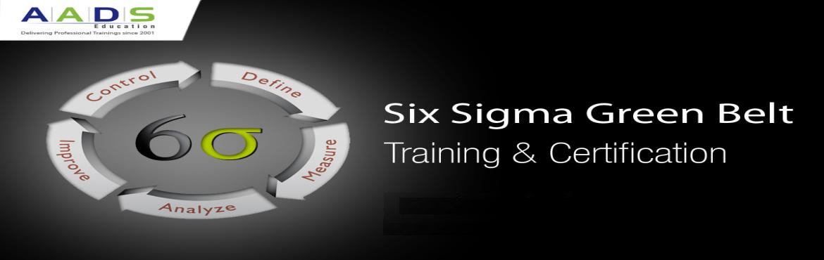 Book Online Tickets for Six Sigma Green Belt Training in Bangalo, Bengaluru. Enroll now for Six Sigma Green Belt Training at AADS Education to become a quality and process expert. Trained by Certified Master Black Belts, you will learn DMAIC, DFSS methodologies, best practices and QC tools that help you manage six sigma proje
