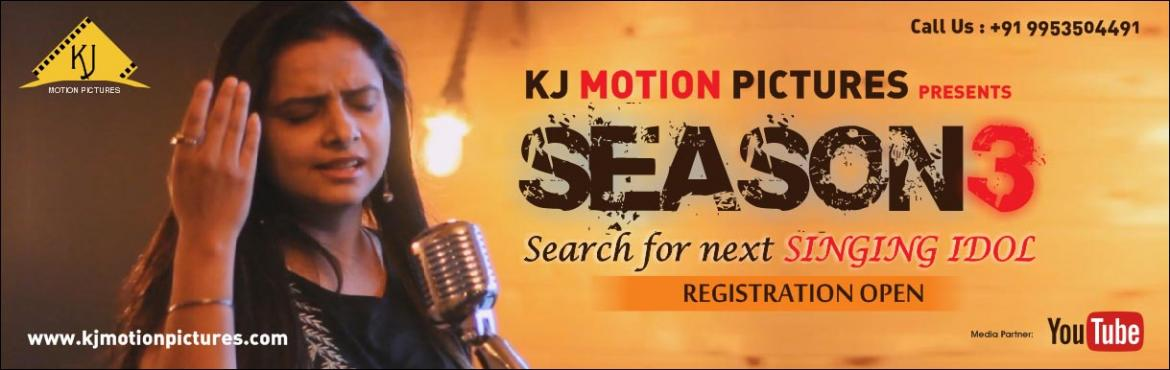 Book Online Tickets for KJ Motion Pictures (Season 3) | Singing , Delhi. We are back with Season-3 as a new concept of Online (Singing Competition / Singing Auditions) like Indian Idol, Rising Star,  Sa re ga ma pa and The Voice India. All the previous seasons were loved and appreciated by the viewers of the whole wo
