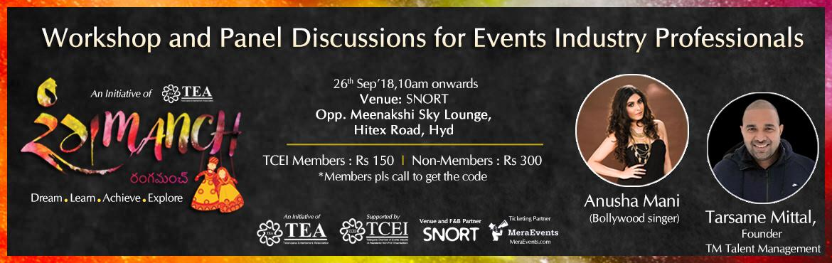 "Book Online Tickets for TEA presents RangManch at Snort, Hyderabad. TEA ""RangManch""- 1st in the series of Workshops and Meets over a year for Artists in the Live Events Industry of Telangana. Itinerary for the day:  10:00 - 10:45: Registrations and Tea 11:00 - 13:00: Makeup Masterclass with Neeru Mohan -"