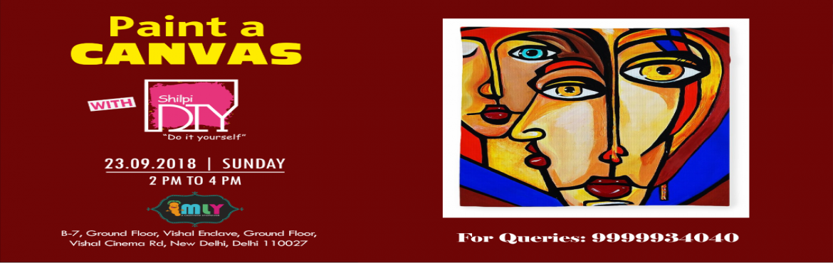 Book Online Tickets for Paint a CANVAS , New Delhi.