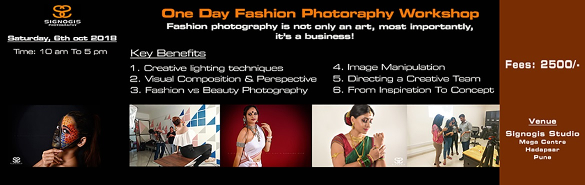 Book Online Tickets for One Day Fashion Photography Workshop Pun, Pune. Fashion Photography is a not only an art, most importantly, it's a Business! This One Day Fashion Photography Workshop brings together the key concepts of both photography and fashion to provide students with introductory knowledge and skills i