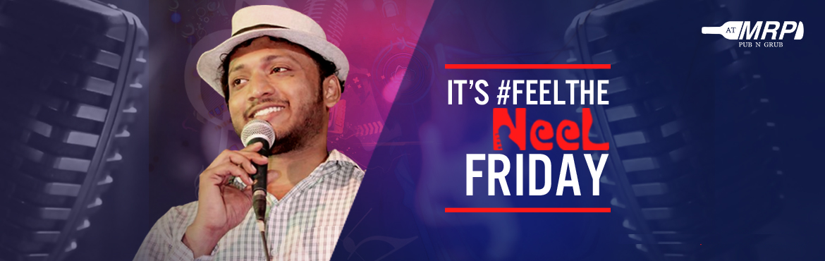 Book Online Tickets for Unplugged Bollywood Music with NEEL , Mumbai. It's FeelThenNeel Friday. The perfect musical strums are here to set your weekend. Drop in and chug your favorite drink because we serve with love ATMRP.