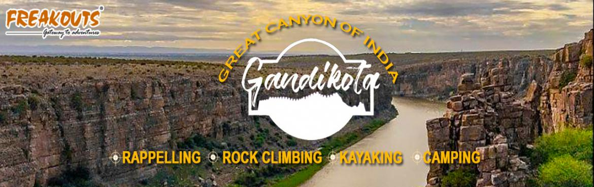 Book Online Tickets for Gandikota Camping, Gandikota. VIsit Gandikota to do adventure activities like kayaking, trekking, rappelling and camping. visit this link to check itienarary of Gandikota Adventure Campsite   DAY 1 11:00 AM Reach Gandikota Room Allocation 11:30 AM   Visit