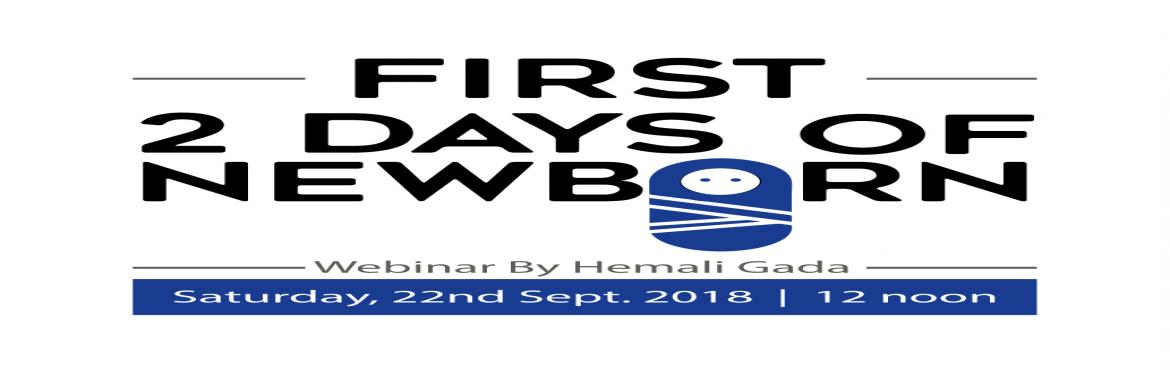 Book Online Tickets for First 2 Days of Newborns, Mumbai. Join Live with us on 22nd September : https://www.youtube.com/watch?v=KOgdbOmFIfMFirst 2 days of newborn ,which we usually think that they might be sleeping and crying that's all ? But did you know that ,2 day born child has many capabilit