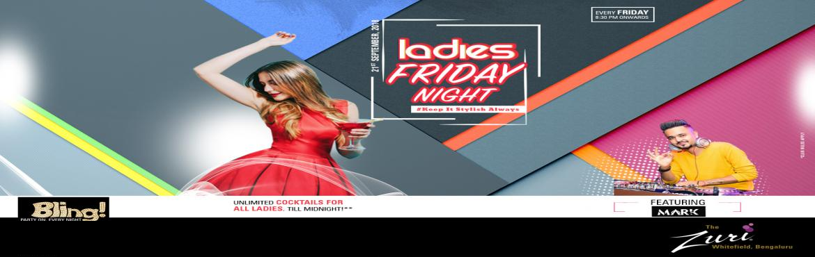 Book Online Tickets for Ladies Night Ft Dj Mark, Bengaluru. Bollywood Ladies Night on 21st September 8 pm onwards with DJ Mark @ Bling. Unlimited Complimentary Cocktails for ladies till Midnight. Couple entry free till 9:30pm on the guest list.