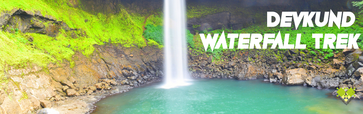 Book Online Tickets for Devkund Waterfall Trek by Plus Valley Ad, Pune. About The Event   Devkund Waterfall: A scenic waterfall located near Bhira village in Tamhini Ghat. One of the most scenic trek in tamhini ghat in mansoon Itinerary:5.30 am Start Journey from Pickup Point at plus valley adventure office i