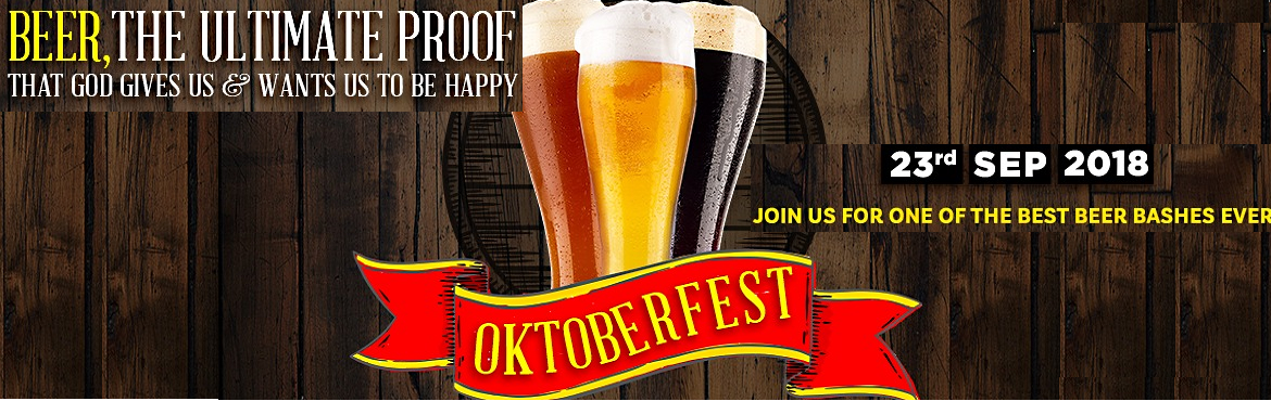 Book Online Tickets for Unlimited Beer Festival OKTOBERFEST Seas, Gurugram. Let's Celebrate The 2nd Leg of Oktoberfest Keep Drinking Beer and Continue Our Jest This Week and The Next Let's Party to Our Fullest With Food Friends and Beer That is The Best The Unlimited Beer Festival \