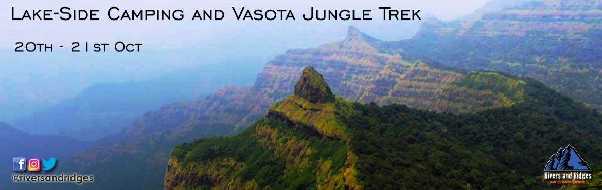 Book Online Tickets for Vasota Jungle Fort Lakeside camping Trek, Mumbai. In this beautiful weather let's go outdoors, let's make a new discovery. Hidden as a national treasure, Vasota Jungle fort offers you the most amazing experience of hiking through the thick Koyna Tiger reserve and the blue-green bac