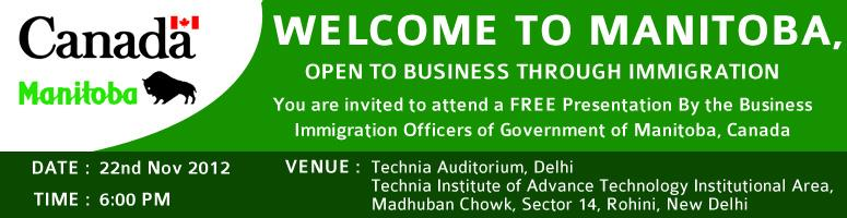 Book Online Tickets for Welcome to Manitoba, Open to Business Th, NewDelhi.  