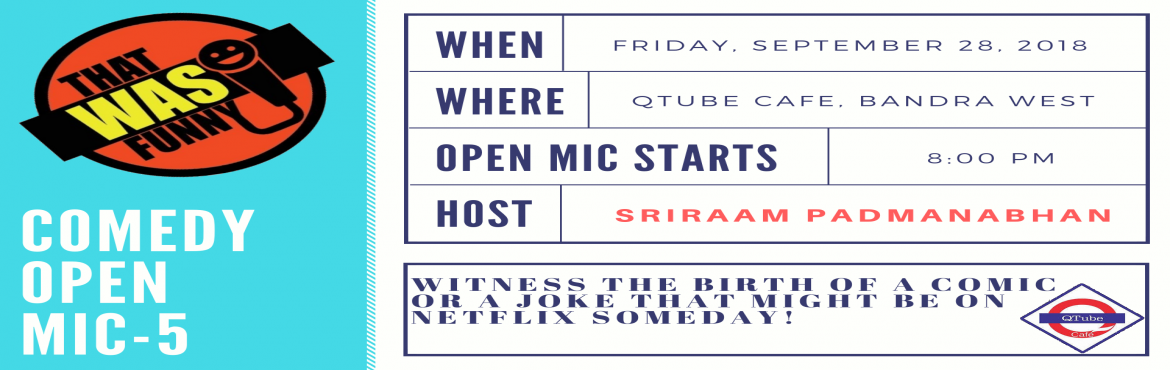 Book Online Tickets for Comedy Open Mic-5 (Free Entry), Mumbai. Come to see some new and some fairly seasoned comics present their freshest funniest thoughts straight outta the oven. Some of these jokes may make it to their Amazon prime/Netflix special someday soon.      Hosted by the very funny Sriraam