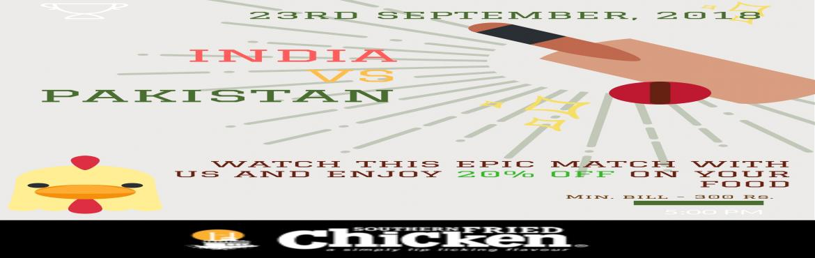 Book Online Tickets for Asia Cup India Vs Pakistan Live Streamin, Hyderabad.    Watch the epic match between the cricket teams of India and Pakistan! What\'s better than a match like that, friends and your favourite chicken too? Entry is FREE!  Get special 20% OFF on your food too!