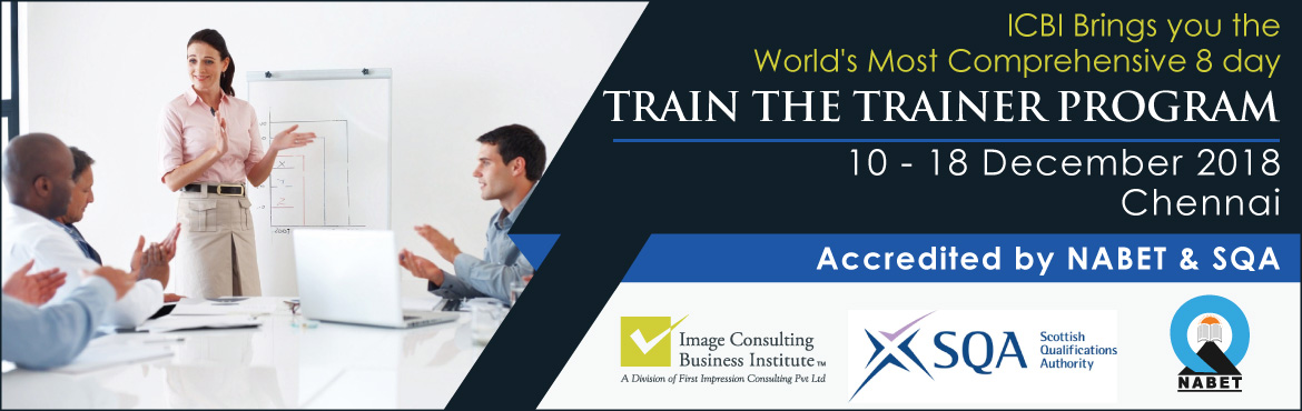 Book Online Tickets for Train the Trainer (8 days most comprehen, Chennai.  8 Days Most Comprehensive Train the Trainer Program 10-18 December atChennai (break on 15 Dec) Key Highlights:     Who Should Attend:        TRAIN THE TRAINER CONTENT   Public Speaking and Presentation Skill