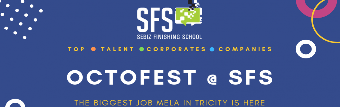 Book Online Tickets for OCTOFEST@SFS TRICITY BIGGEST JOB MELA, Nagar. We\'re super excited to gather Top Logos offering placements at OCTOFEST 2018, Tricity\'s Biggest Job Mela for freshers as well as career starters. Meet face to face with dozens of employers from across the country. Be sure to bring your resume and c