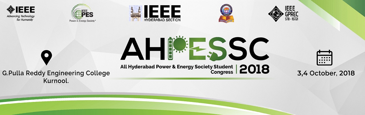All Hyderabad Power and Energy Society Student Congress (AHPESSC18) is the First Section Level event to be organised by IEEE PES Hyderabad Chapter. Th