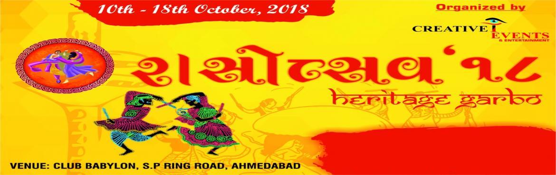 Book Online Tickets for RASOTSAV 2018  NAVRATRI, Ahmedabad. Ahmedabad\'s Biggest HERITAGE GARBO \