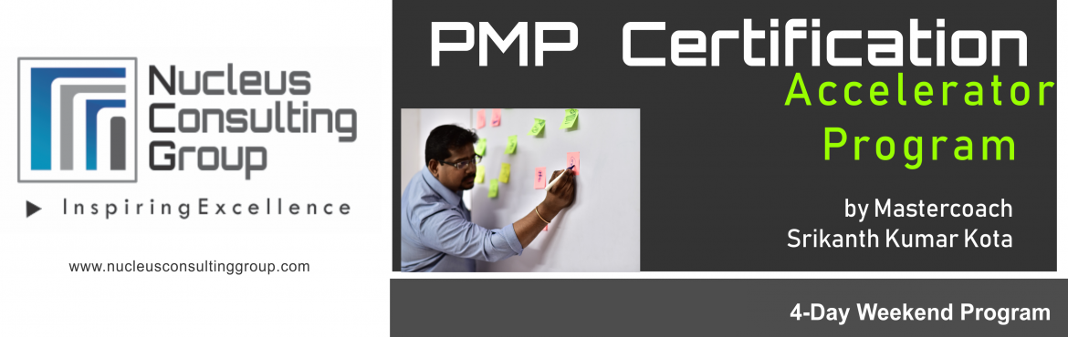 Book Online Tickets for NCGs PMP Certification Accelerator Progr, Hyderabad. About The Event  Nucleus Consulting Group has announce dates for its flagship PMP Certification Accelerator Program at Pune. Workshop Dates: 24th, 25th Nov 18 and 1st, 2nd Dec 18 Location:610, Topaz Plaza, Amrutha Estates, Near Tanishq Show
