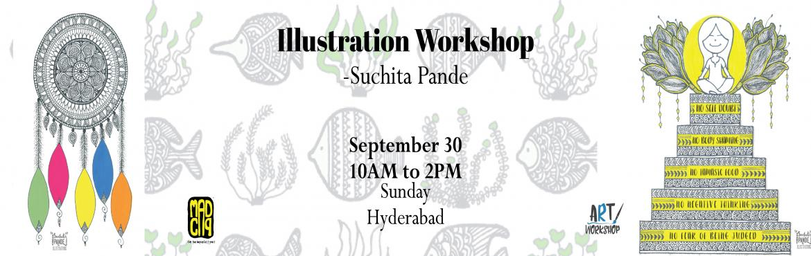 Book Online Tickets for Learn to Illustrate from Suchita Pande w, Hyderabad. Suchita Pande (@flowers_and_pebbles) from Bangalore who started illustrating about a decade ago, much before we had smartphones and stuff. She enjoyed every little thing connected to arts since her childhood. (Psst! She was bad in Science and Commerc