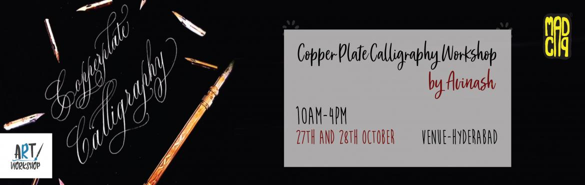 Book Online Tickets for Copperplate Calligraphy Workshop by Avin, Hyderabad. Avinash (@avinash_calligraphy) has been working as calligraphy artist from last 10 years. He firmly believe in working hard, working together and having fun along the way. So, he introduces his calligraphy work to people through his exhibitions and w