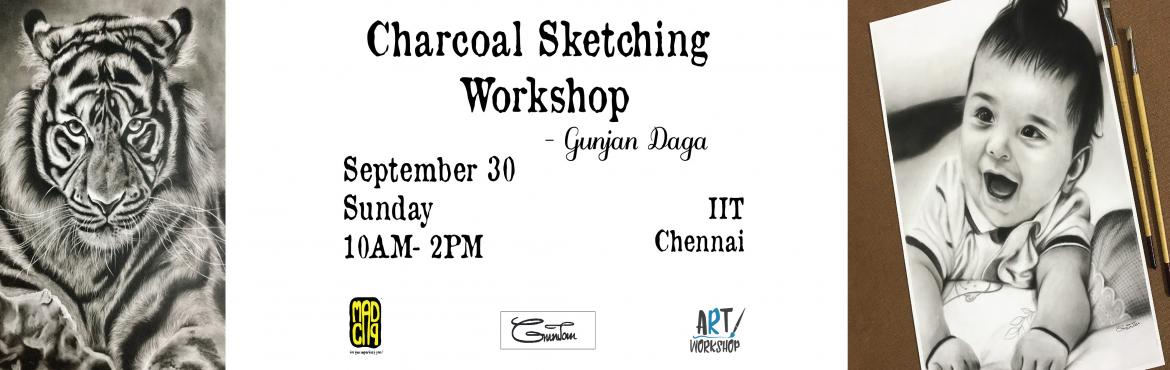 Book Online Tickets for Charcoal Workshop by Gunjan Daga on Sept, Chennai. Gunjan Daga (@gunjandaga_arts) is a 27 year old Artist based out of Kolkatta. She is a commerce graduate but her passion lies in art. She believes that having not attended any formal art school has given her self confidence and the ability to grow in