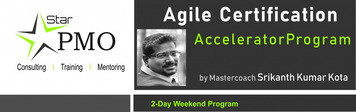 Book Online Tickets for StarPMO Agile Certification Accelerator , Pune. StarPMO has announce dates for its flagship Agile Certification Accelerator Program.  Workshop Dates: 13th, 14th Oct 2018. Location: B-4, Sukhwani Park, North Main Road, Koregaon Park, Pune  \'Limited Number of Seats' only Registratio