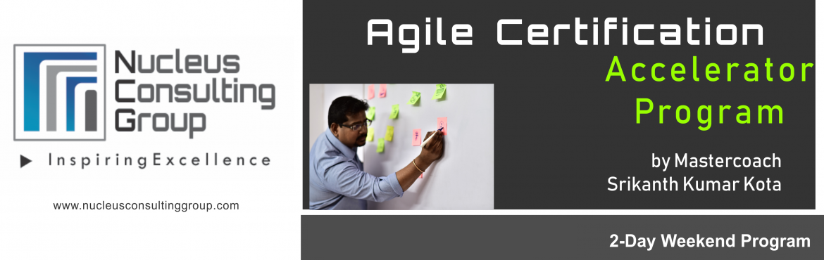 Book Online Tickets for NCGs Agile Certification Accelerator Pro, Pune. About The Event  Nucleus Consulting Grouphas announce dates for its flagshipAgile Certification Accelerator Program. Workshop Dates:13th, 14th Oct 18. Location: B-4 ,Sukhwani Park, North Main Road, Koregaon Park, Pune.  \'Limited Nu