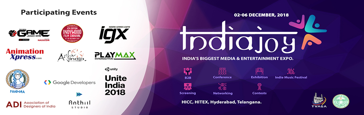 Book Online Tickets for Indiajoy 2018, Hyderabad. DRIVING DIGITAL REVOLUTION   Indiajoy is an aggregator stage, uniting esteemed international events in a single place to unfurl new doors for Investors, Corporations, Studios, Content Developers, Delegates, Consumers, and students, through