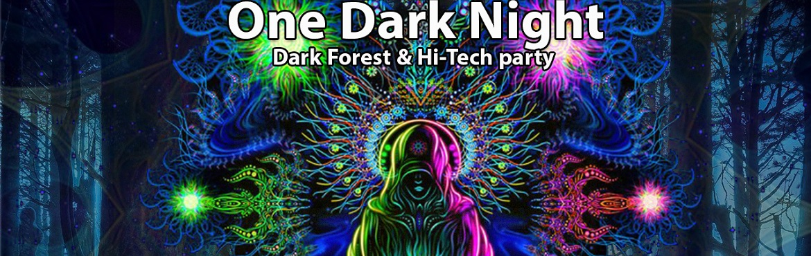 Book Online Tickets for One Dark Night, Hyderabad. A weekend is incomplete without a power-filled psy-trance party! Sahasra Gatherings presents a cool, friendly scene for the #psyfamily of Hyderabad!   Come join us as Novlik, Mahthyu & Spaisi Kid churn out intense Dark Forest & Hi-Tech t